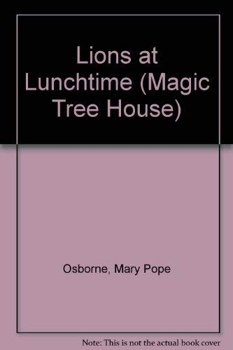 9780439993418: Lions at Lunchtime (Magic Tree House)