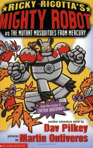 9780439993548: Ricky Ricotta's Mighty Robot vs The Mutant Mosquitoes from Mercury: Bk. 2
