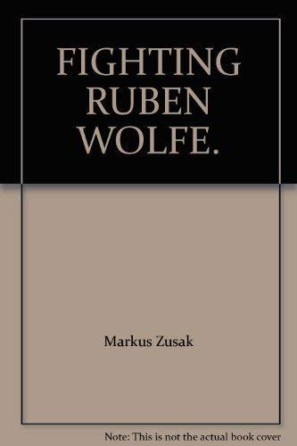 9780439993562: FIGHTING RUBEN WOLFE.