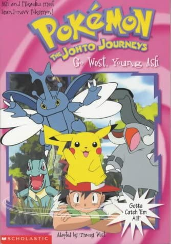 9780439993845: Go West, Young Ash (POKEMON The Johto Journeys)