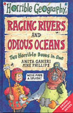 9780439994118: Raging Rivers: AND Odious Oceans (Horrible Geography)