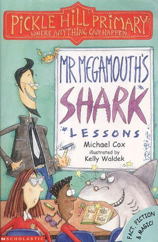 9780439994330: Mr.Megamouth's Shark Lessons (Pickle Hill Primary)