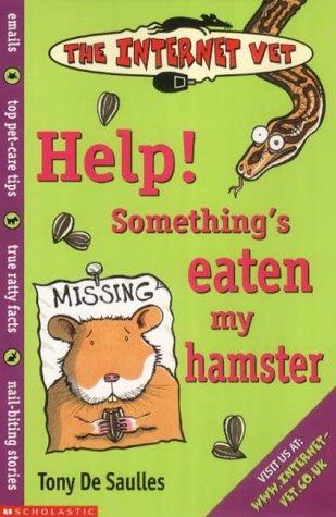 9780439994354: Help! Something's Eaten My Hamster! (Internet Vet)