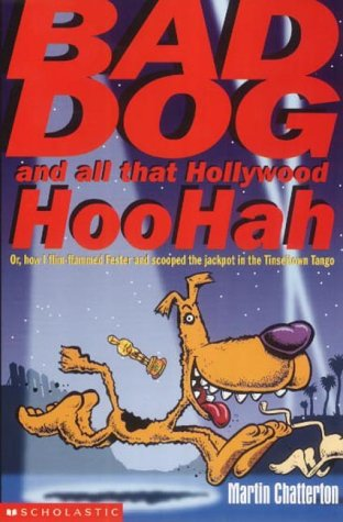 9780439994422: Bad Dog and All That Hollywood Hoohah