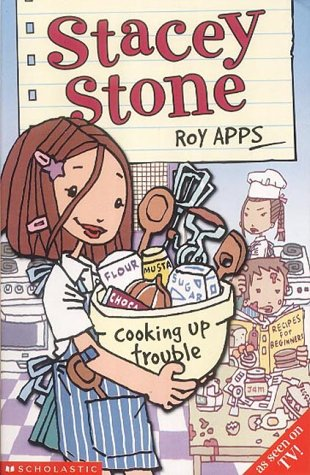 9780439994491: Stacey Stone: Cooking Up Trouble
