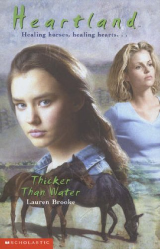 9780439994538: Thicker Than Water (Heartland)