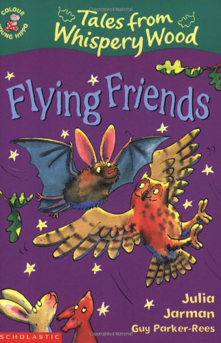 Colour Young Hippo: Tales From Whispery Wood - Flying Friends