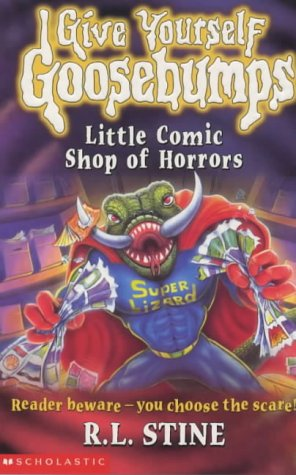 9780439995160: LITTLE COMIC SHOP OF HORRORS (GIVE YOURSELF GOOSEBUMPS)