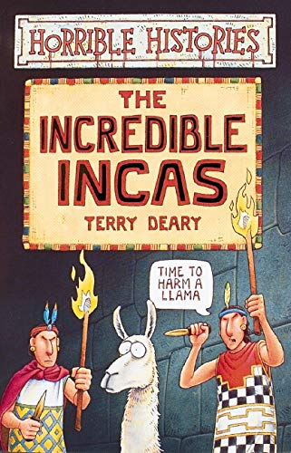 9780439996068: The Incredible Incas (Horrible Histories)
