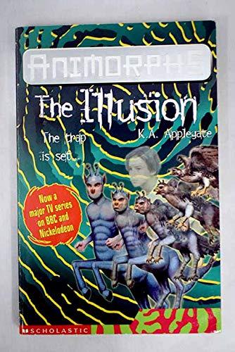 9780439996457: The Illusion (Animorphs)