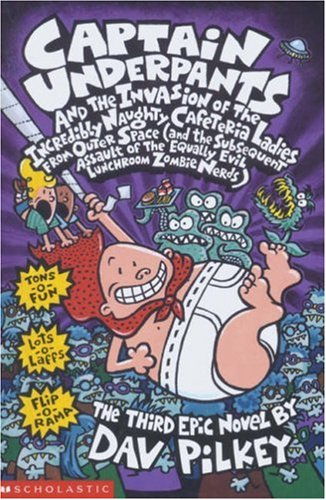 9780439997102: Captain Underpants and the Invasion of the Incredibly Naughty Cafeteria Ladies from Outer Space: Bk. 3