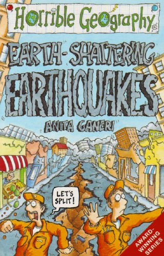 9780439997126: Earth Shattering Earthquakes (Horrible Geography)
