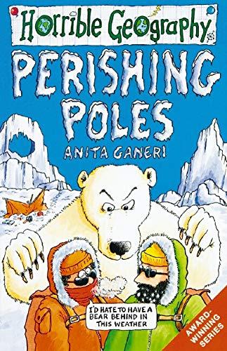 9780439997201: Perishing Poles (Horrible Geography)