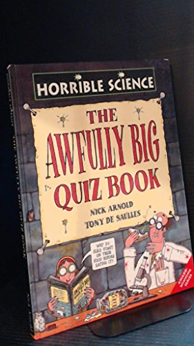 9780439997508: The Awfully Big Quiz Book (Horrible Science)