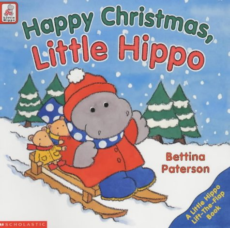 9780439997904: Happy Christmas Little Hippo (Lift the Flap Book)
