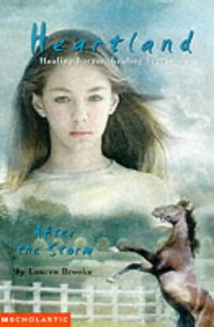 9780439997966: After the Storm (Heartland 2)