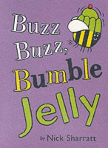 9780439998659: Buzz Buzz Bumble Jelly