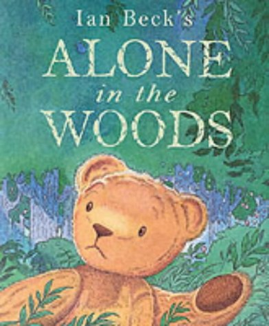 9780439998987: Alone in the Woods