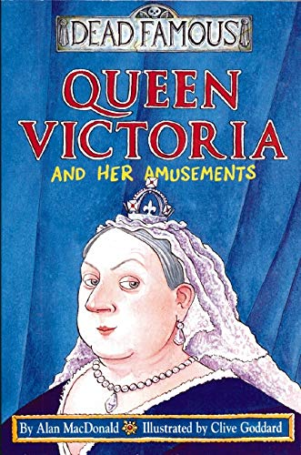 9780439999113: Dead Famous: Queen Victoria and Her Amusements