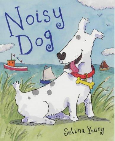 9780439999144: The Noisy Dog