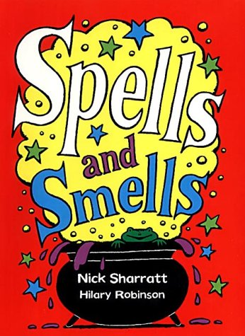 Spells and Smells (0439999316) by Hilary Robinson