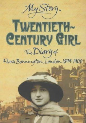 9780439999410: Twentieth Century Girl: Diary of Flora Bonnington London 1899-1900