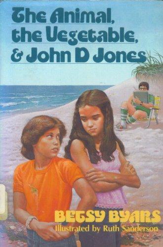 9780440001317: The animal, the vegetable, and John D Jones