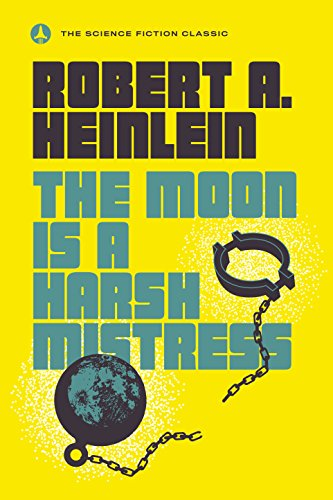 9780440001355: The Moon Is a Harsh Mistress