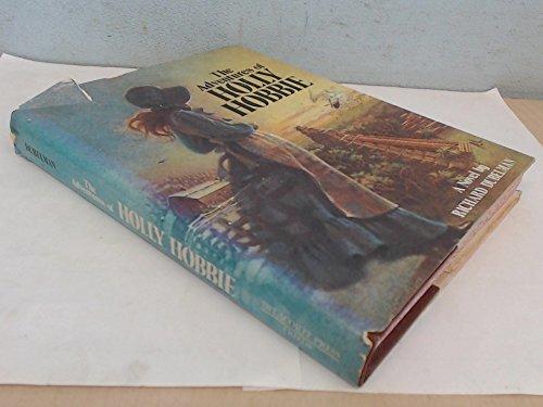 9780440001546: The adventures of Holly Hobbie: A novel