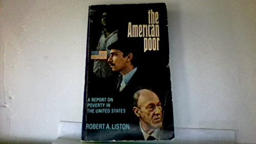 9780440002543: The American Poor: A Report on Poverty in the United States,