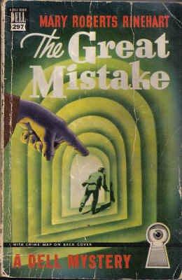 The Great Mistake (Dell Mapback, 297): Mary Roberts Rinehart