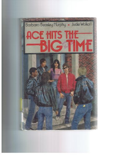 9780440002994: Ace Hits The Big Time
