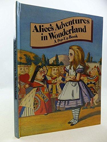 Alice's Adventures in Wonderland (A Pop-up book): Carroll, Lewis, Thorne,
