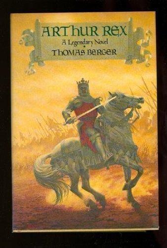 9780440003625: Arthur Rex: A Legendary Novel