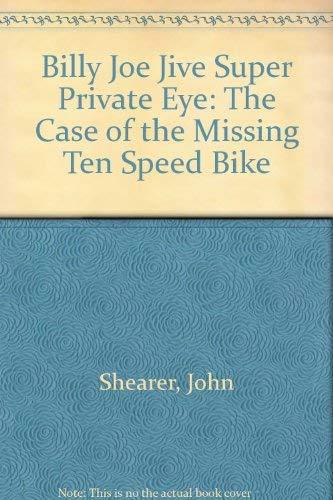 9780440005339: Billy Joe Jive Super Private Eye: The Case of the Missing Ten Speed Bike