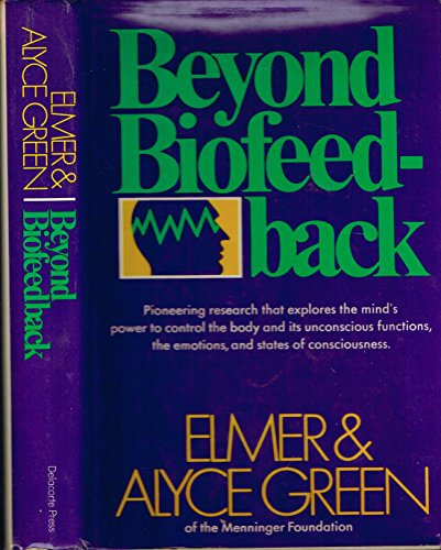 9780440005834: Beyond Biofeedback