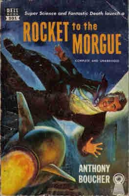 9780440005919: Rocket to the Morgue (Dell Keyhole, 591)