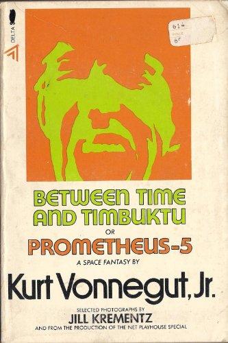 9780440007197: Between Time and Timbuktu Or Prometheus 5