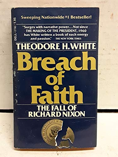 9780440007807: breach of faith: the fall of richard nixon