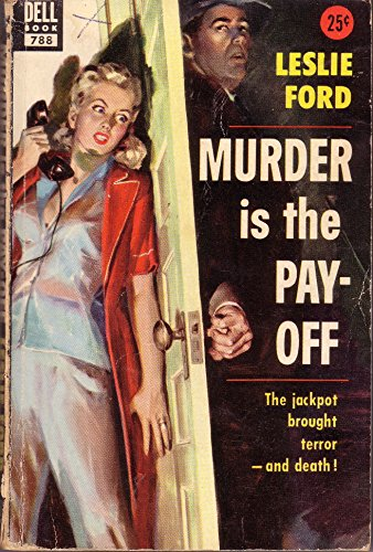 Murder is the Pay-Off (Dell Book 788): Leslie Ford