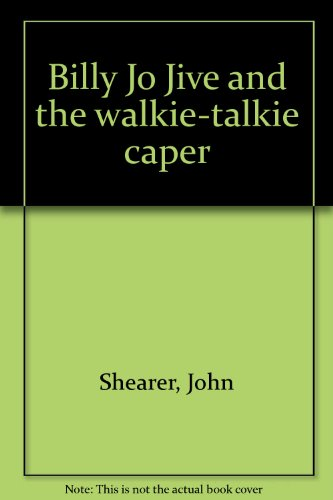 9780440007920: Billy Jo Jive and the walkie-talkie caper