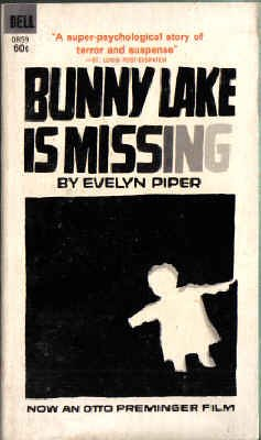 9780440008590: Bunny Lake is Missing; Basis of Otto Preminger Film