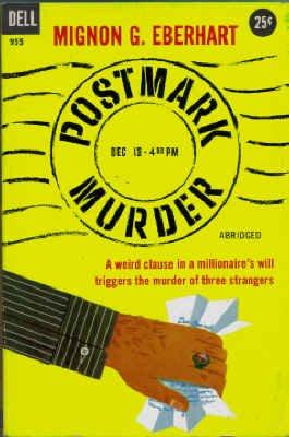 Postmark Murder (Vintage Dell Mystery, #955) (0440009553) by Eberhart, Mignon G.