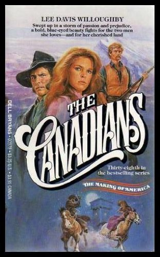 9780440009788: The Canadians (Making of America #38)