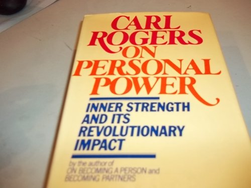 9780440009801: ON Personal Power: Inner Strength and Its Revolutionary Impact (First Printing)