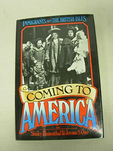 9780440010715: Coming to America: Immigrants from the British Isles