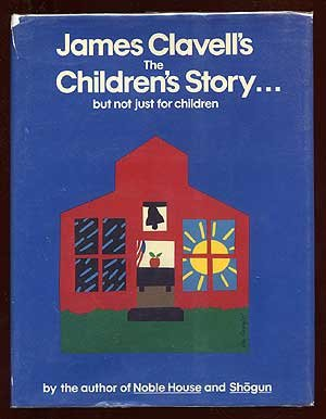 The Children's Story.: But Not Just for Children
