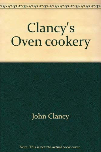 Clancy's Oven Cookery