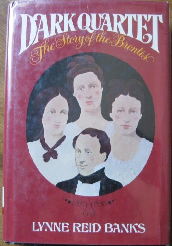 9780440016571: Dark quartet: The story of the Brontes