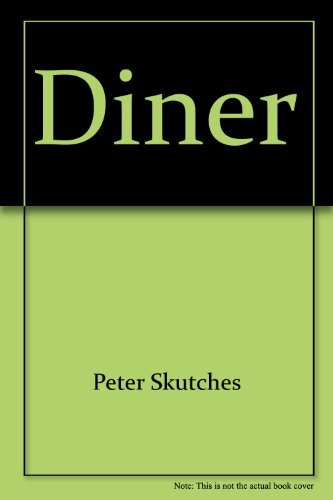 Diner: Skutches, Peter